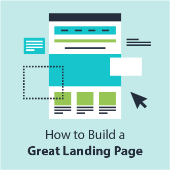 How to Build a Great Landing Page - Why it's important.